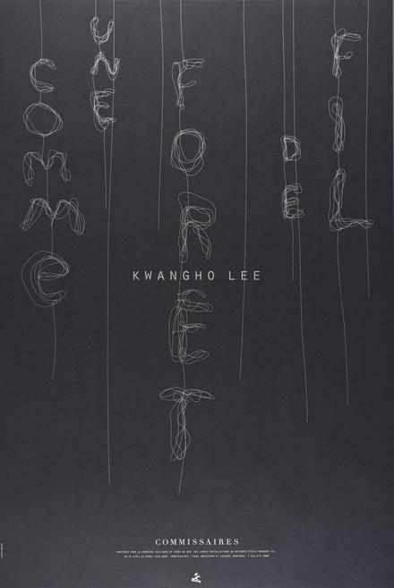 Affiche « Comme une forêt de fil. Kwangho Lee »