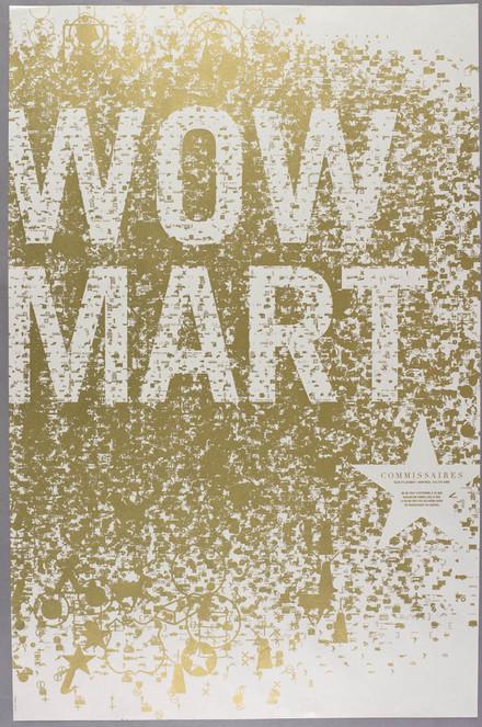 Affiche « Wow Mart »