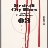 « Mexicali City Blues » de Gabriel Trujillo Muñoz, édité chez Les Allusifs, collection ' Polar, nº 03