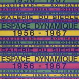 Affiche de l'exposition « Espace dynamique 1956-1967 », Galerie du Siècle, Montréal