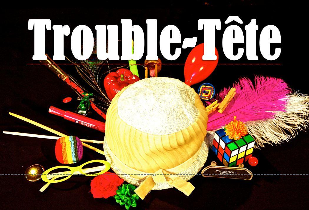 Trouble-Tête
