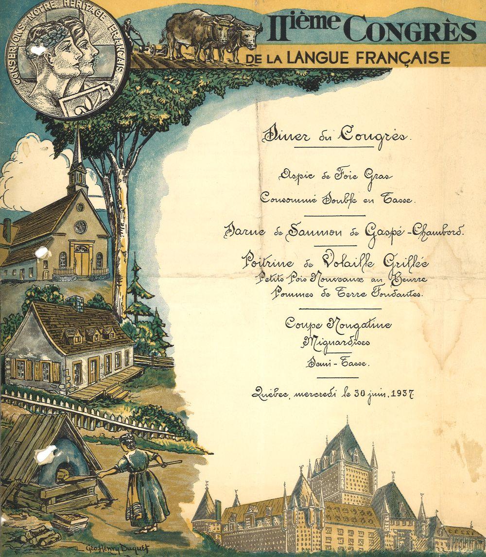 Menu Illustr Par Lartiste Georges Henry Duquet 1887 1967 Il Sagit Du Dner Deuxime Congrs De La Langue Franaise Au Chteau Frontenac