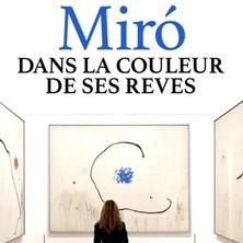 Miró, dans la couleur de ses rêves